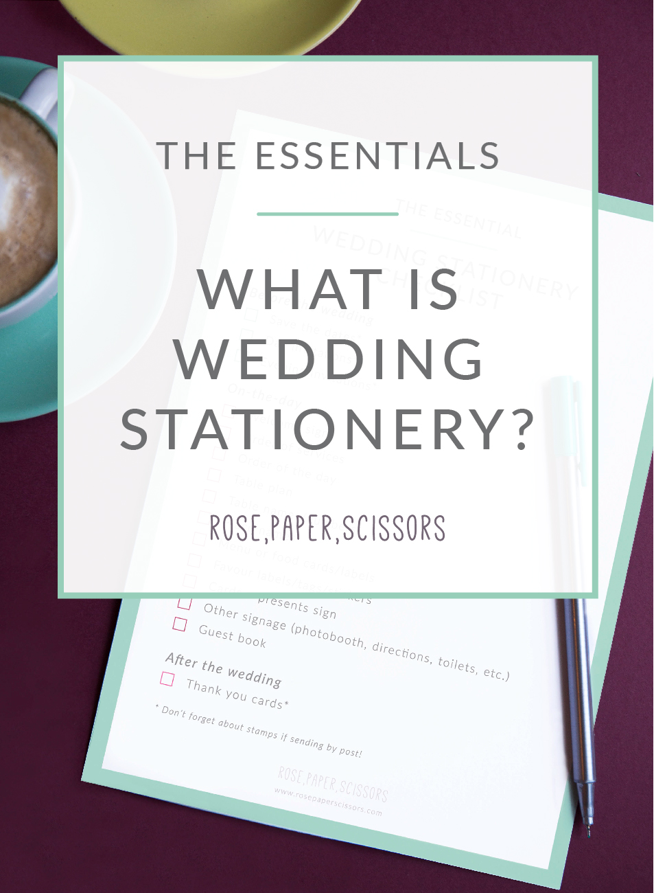 The Essentials- What is Wedding Stationery?