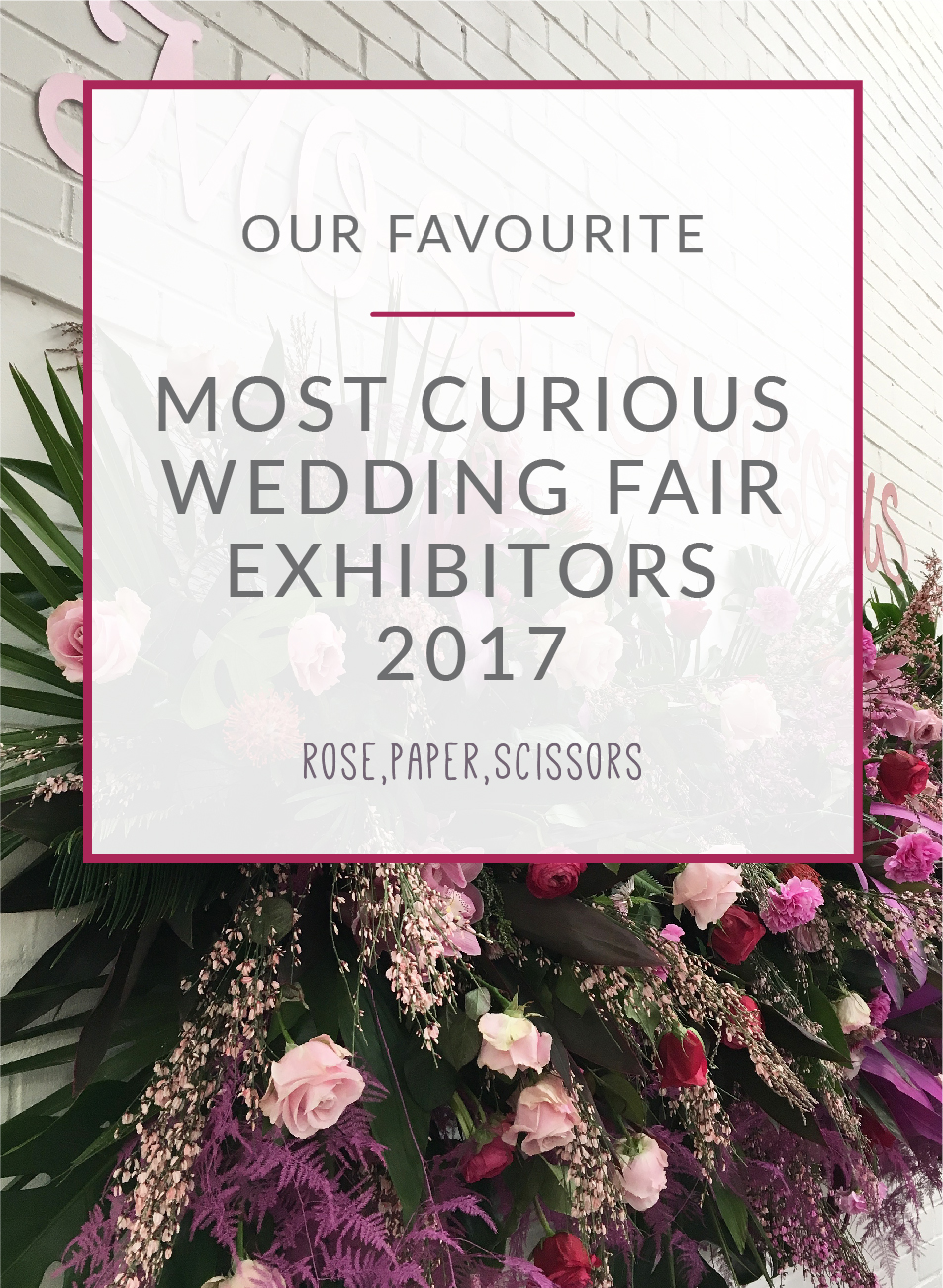Most Curious Wedding Fair 2017
